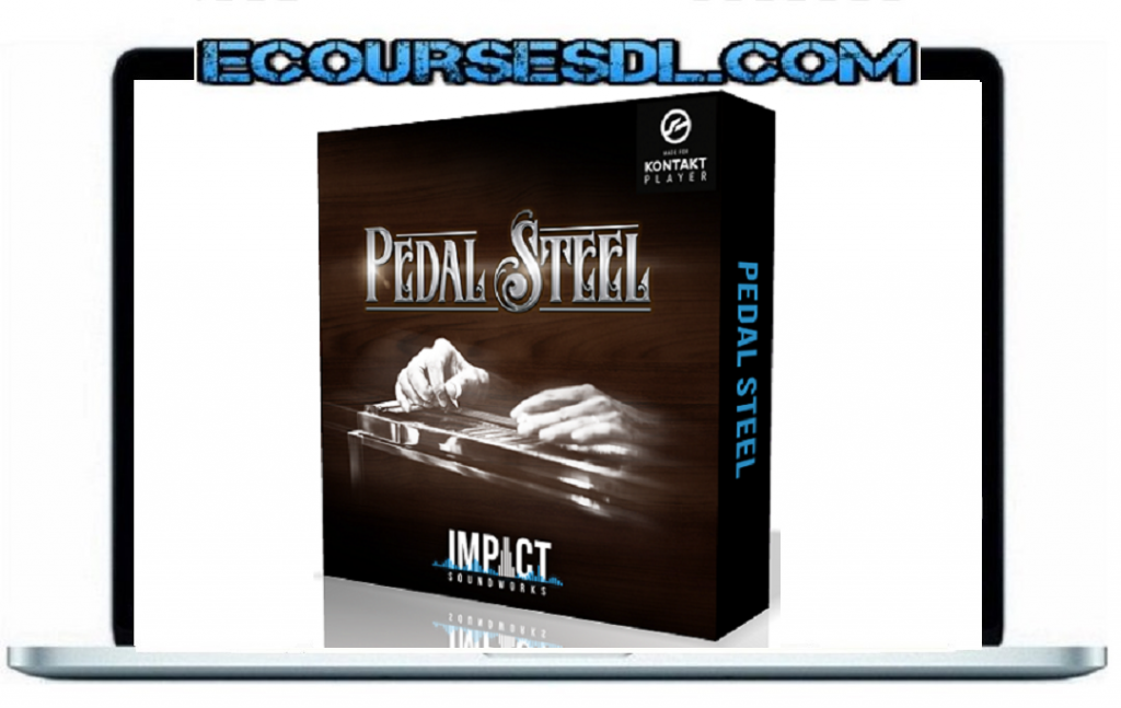 Impact Soundworks - Pedal Steel KONTAKT - FREE DOWNLOAD IM